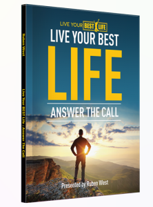 Image of Live Your Best Life: Answer the Call by Ruben West