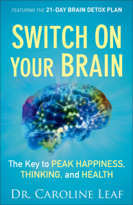 Image of Switch on Your Brain BookDr. Caroline Leaf