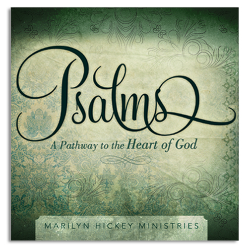 Psalms - A Pathway to the Heart of God