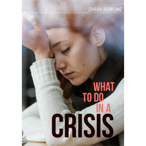 What To Do In A Crisis Booklet