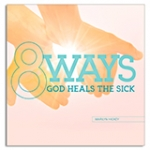 Image of 8 Ways God Heals The Sick