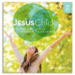 Image of Jesus Chicks...Being Changed by Jesus