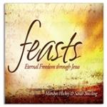 Image of Feasts: Eternal Freedom Through Jesus 4 CD Set