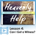 Image of Heavenly Help - Lesson 4: Can I Get a Witness?
