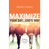 Image of Maximize Your Day God's Way
