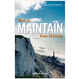 Image of How to Maintain Your Miracle