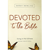 Image of Devoted To The Bible - Living in His Fullness Book