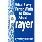 Image of What Every Person Wants To Know About Prayer