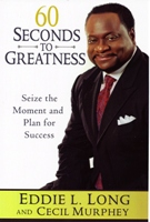 Image of 60 Seconds For A Vision - DVD By Bishop Eddie L. Longmessage based on book of the same name
