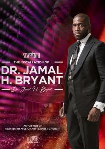 Image of INSTALLATION SERVICE OF DR. JAMAL H. BRYANT AS PASTOR OF NEW BIRTH - CD by Bishop John BryantSun