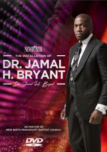 Image of INSTALLATION SERVICE OF DR. JAMAL H. BRYANT AS PASTOR OF NEW BIRTH - DVD by Bishop John BryantSu