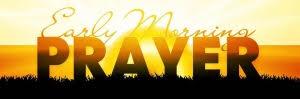 Image of MP3PRAYER - THURSDAY OCTOBER 3, 2019 6:30 AM International Prayer Call