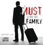 Image of I Must Leave My Family CD