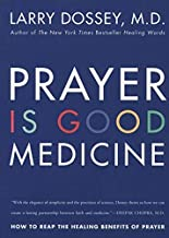 Image of PRAYER IS GOOD MEDICINE: How to Reap the Healing Benefits of Prayer by Larry Dossey