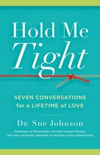 Image of Hold Me Tight by Sue Johnson.New Birth's February 2021 Book of the Month.