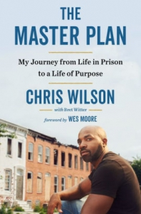 Image of THE MASTER PLAN:My Journey from Life in Prison to a Life of Purpose by Chris Wilson