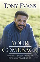 Image of YOUR COMEBACK: Your Past Doesn't Have to Determine Your Future by Tony Evans