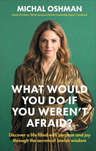 Image of WHAT WOULD YOU DO IF YOU WEREN'T AFRAID?: Discover a Life Filled with Purpose and Joy Through the Se