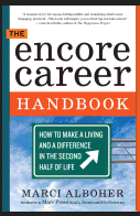 Image of The Encore Career Handbook: How to Make a Living and a Difference in the Second Half of Life by Marc