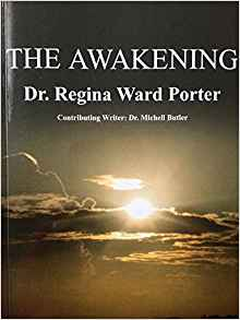 Image of THE AWAKENINGby Dr. Regina Ward Porter
