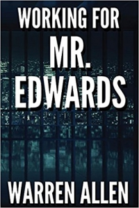 Image of WORKING FOR MR. EDWARDS by Warren Allen