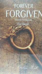 Image of FOREVER FORGIVEN WORKBOOKby Dr. Barbara Hall
