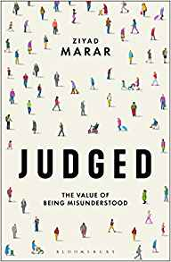 Image of New Birth's November Book of the Month - Judged:  The Value of Being Misunderstood by Ziyad Marar