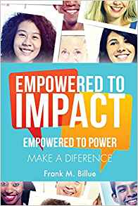 Image of EMPOWERED TO IMPACT by Frank Billue