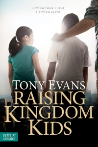 Image of Raising Kingdom Kids by Tony Evans.New Birth's May Book of the Month