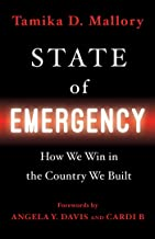 Image of STATE OF EMERGENCY: How We Win in the Country We Built by Tamika Mallory