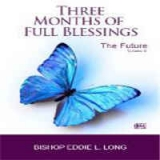 Image of 3 Months Blessings Volume3 - Fast Forward 2 Future - CD Series