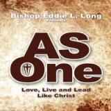 Image of AS ONE - CD Series by Bishop Eddie L. Long