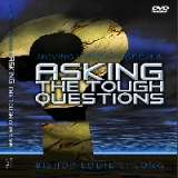 Image of MOVING IN THE KINGDOM AND ASKING TOUGH QUESTIONS - DVD Series by Bishop Eddie L. Long