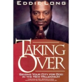 Image of Taking Over by Bishop Eddie L. Long