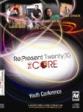 Image of 2010 Re/present Youth Conference The Core - CD Series