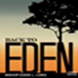 Image of MP3 SERIESBACK TO EDEN SERIES - MP3 SERIES - BISHOP EDDIE L. LONG