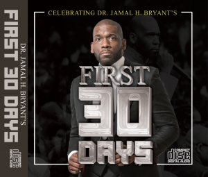 Image of THE FIRST 30 DAYS OF MESSAGES - CD SERIES by Dr Jamal H Bryant at New Birth