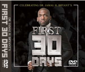 Image of MP4 SERIESTHE FIRST 30 DAYS OF MESSAGES  - MP4 SERIES by Dr Jamal H Bryant at New Birth