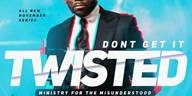 Image of DON'T GET IT TWISTED: Ministering to the Misunderstood DVD Series by Dr. Jamal H. Bryant