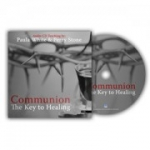 Image of Communion: The Key to Healing - Download