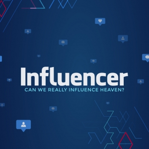 Image of Influencer: Can We Really Influence Heaven?