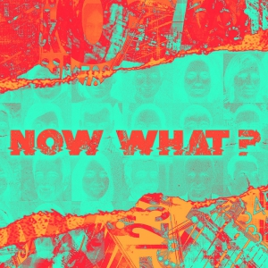 Image of Now What?