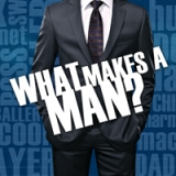Image of What Makes a Man? CD series