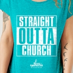 Image of Straight Outta Church (X Large)