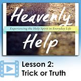 Image of Heavenly Help - Lesson 2: Trick or Truth