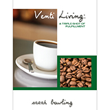 Image of Venti Living: A Triple-Shot of Fulfillment DVD