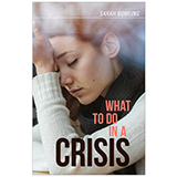 Image of What To Do In A Crisis Booklet