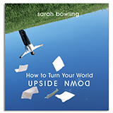 Image of How To Turn Your World Upside Down CD