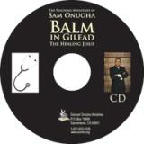 Image of Balm in Gilead The Healing Jesus CD