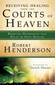 Image of Receiving Healing from the Courts of Heaven Book by Robert Henderson
